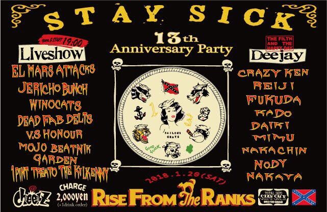 STAY SICK 13th Anniversary Party